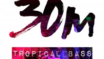 30m 001: Tropical Bass Mixtape (DJ Stepwise)